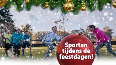 Sporten tijdens de feestdagen!